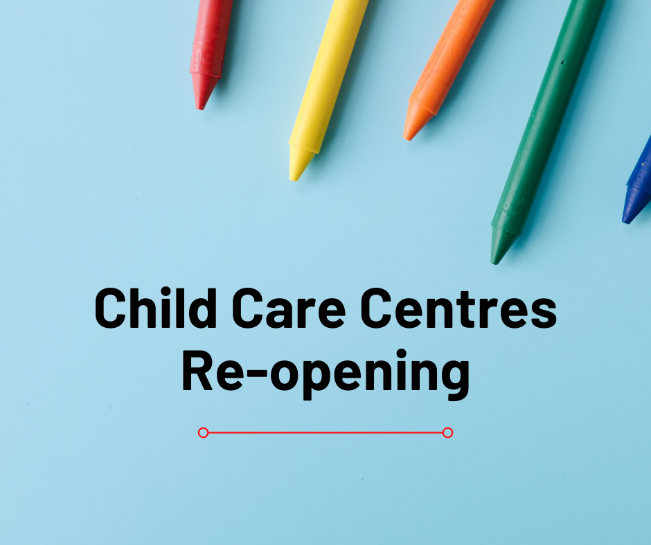 Child Care Centres Re-opening