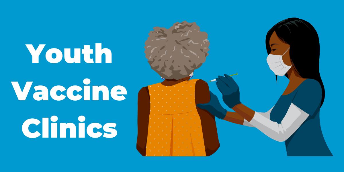 youth vaccine clinics