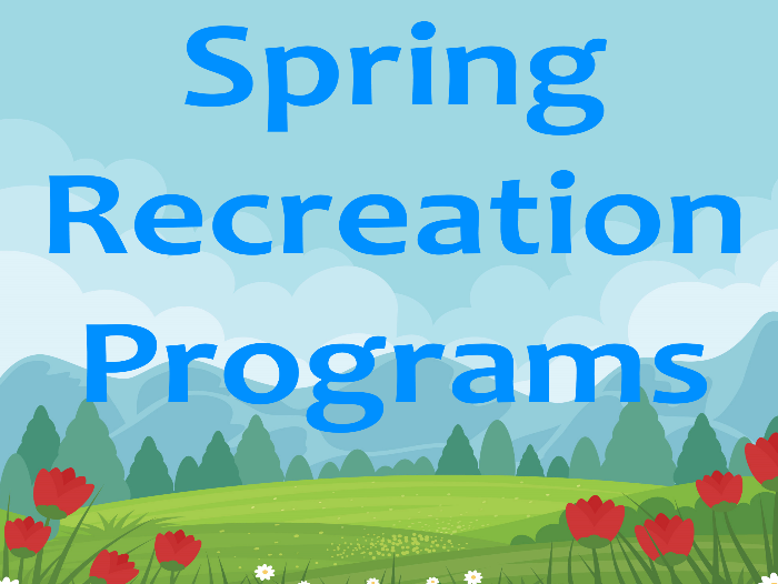 Spring Recreation Programs