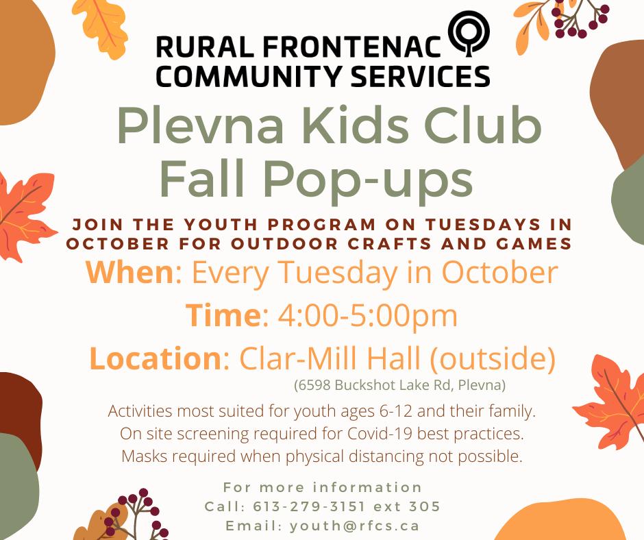 RURAL FRONTENAC COMMUNITY SERVICES Plevna Kids Club Fall Pop-ups